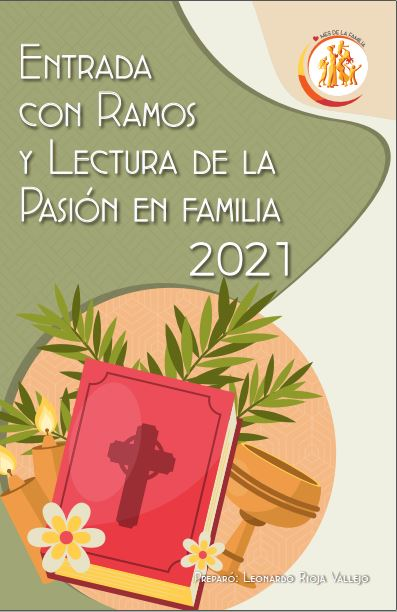 Entrada con ramos y lectura de la pasión en familia