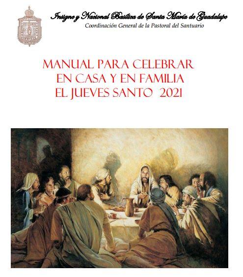 Manual para el Jueves Santo 2021